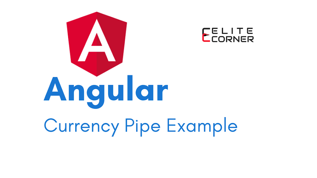 Angular Currency Pipe Example
