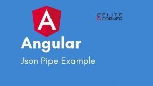 Angular Json Pipe Example