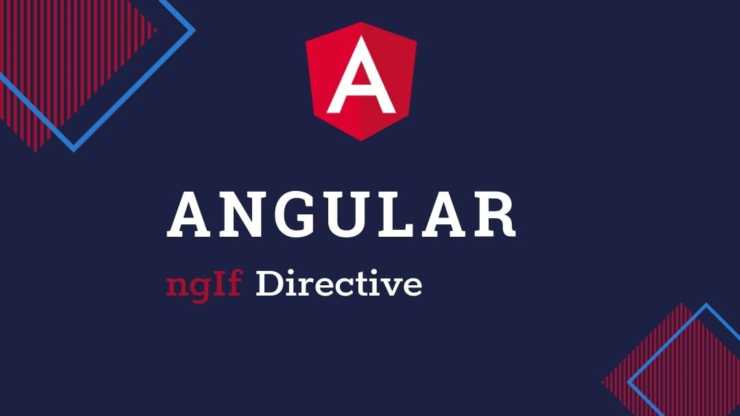 Angular ngIf directive with example
