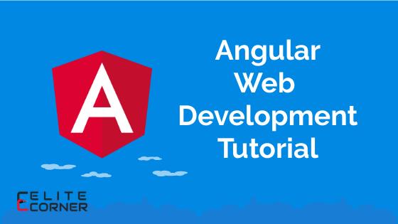 Angular web development tutorial