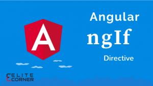 Angular *ngIf Directive