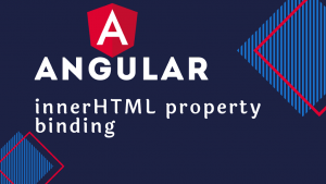 Using innerHTML in angular 2+ project
