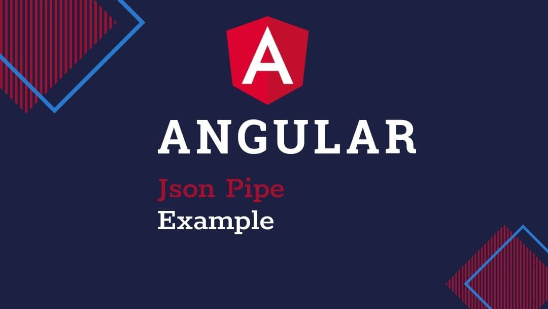 Angular Json Pipe Example