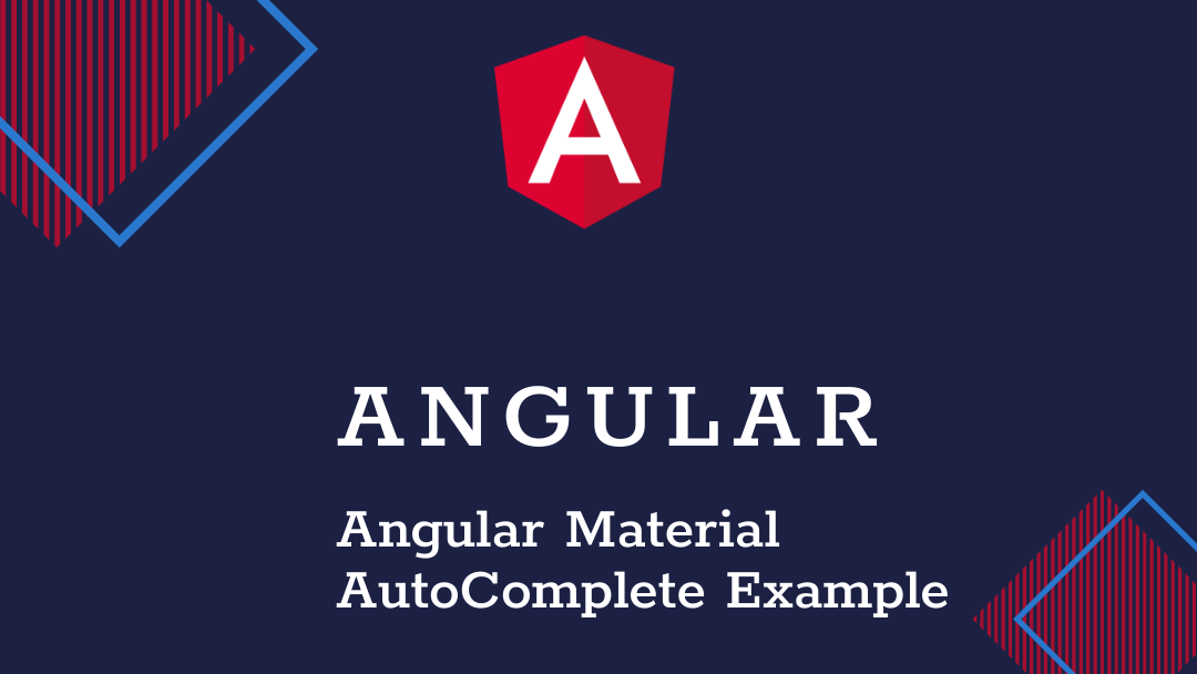 Angular material Autocomplete with search example