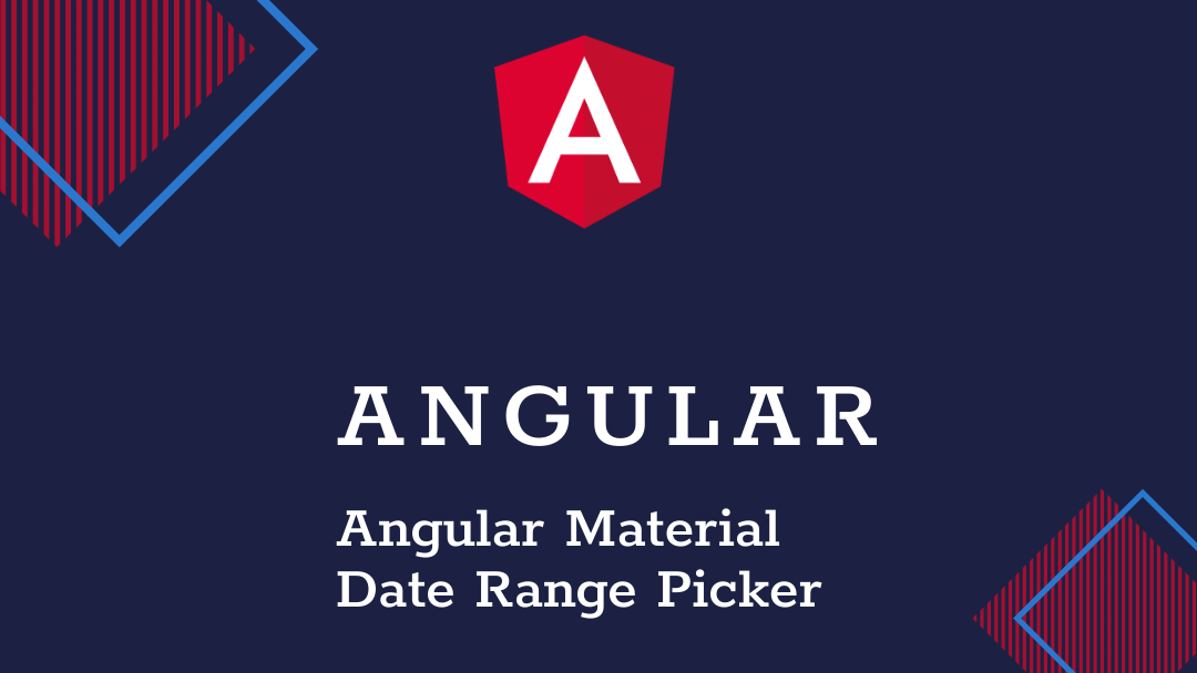 angular material date range picker