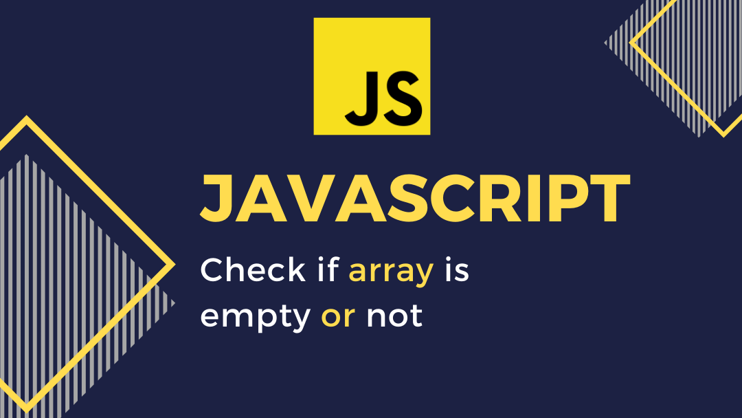javascript-array-is-empty-or-not