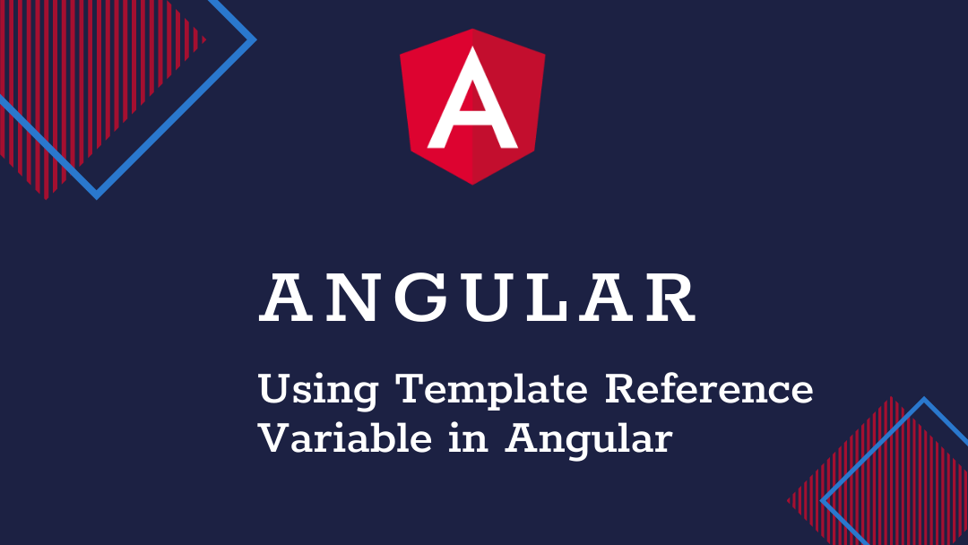 template reference variable in angular